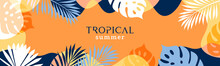 Summer Background With Tropical Leaves And Plants In Orange, Yellow And Deep Blue Colors. Modern Minimalist Style. Design Template For Sale, Horizontal Poster, Header, Cover, Social Media, Fashion Ads