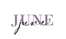 Hello June Card. One Line. Lettering Poster With Text. Vector EPS 10. Isolated On White Background