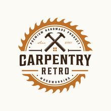 Carpenter Logo, Circular Saw Emblem Badge With Metal Nail, Hammer, Window, Roof, Carpentry Design In Vintage Retro Style