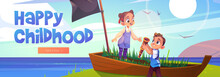 Happy Childhood Cartoon Web Banner, Kids Playing Pirates In Old Wooden Boat At Sea Beach. Children Outdoor Game, Summer Vacation, Holidays Activity. Little Boy And Girl Friends Fun Vector Illustration