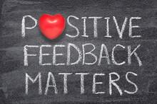 Positive Feedback Matters Heart