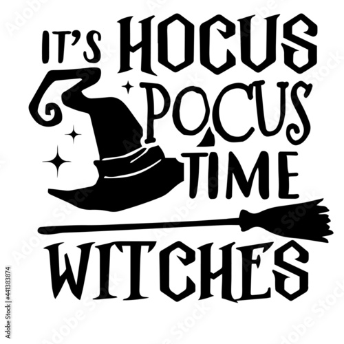 Stampa su Tela it's hocus pocus time witches inspirational quotes, motivational positive quotes