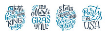 Set With Funny Hand Drawn Lettering Quotes About Mardi Gras. Cool Phrases For Print And Poster Design. Inspirational Slogans. Vector