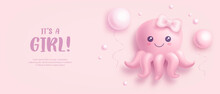 Baby Shower Invitation With Cartoon Octopus And Helium Balloons On Pink Background. It's A Girl. Vector Illustration