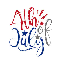 4th Of July - Calligraphy. Happy Independence Day, Design Illustration. Good For Advertising, Poster, Announcement, Invitation, Party, T Shirt Print , Poster, Banner.