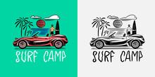 Retro Car Emblem. Surfing Sign. Summer Surf. Vintage Engraved Emblem Hand Drawn Poster Or Banner