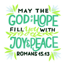 Hand Lettering Wth Bible Verse May The God Off Hope Fill You With Joy Nd Peace. Biblical Background. Christian Poster. Testament. Scripture Print. Card. Modern Calligraphy. Motivational Quote. Psalm