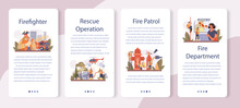 Firefighter Mobile Application Banner Set. Professional Fire Brigade Fighting
