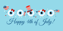Cute 4th July Eye Balls With Accessories On Greeting Card. White Independence Day Ophthalmology Eyeball In Uncle Sam Hat With Flag, Fireworks Photo Props. Flat Design Cartoon Vector Illustration