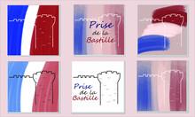 Prise De La Bastille. Set Of Vector Illustrations For French National Day 14 July. Bastille Day. Illustrations For Postcards, Posters.