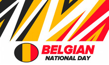 Belgian National Day. Belgium Independence Day. Annual Holiday In Belgium, Celebrated In Jule 21. Patriotic Design. Poster, Greeting Card, Banner And Background. Vector Illustration