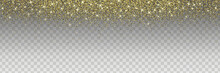 Sparkling Glitter Isolated On Transparent Background. Golden Vector Design Element For Cards, Invitations, Posters And Banners.