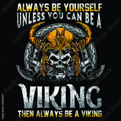 Cuadros en Lienzo always be yourself always be a viking art crewneck sweat Design vector illustrat