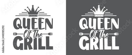 Fotografía Queen of the grill, BBQ Quote Design, Grilling Quote Design, Printable vector design for T-shirt, Mug, Glass, Bag, Cap, Apron, Pot Holder, And More