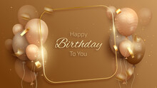 Happy Birthday Card With Luxury Balloons And Ribbon. 3d Realistic Style. Vector Illustration For Design.