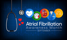 National Atrial Fibrillation (AFIB) Awareness Month Is Observed Every Year In September, It Is A Heart Condition That Causes An Irregular And Often Abnormally Fast Heart Rate. Vector Illustration