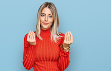 Beautiful Blonde Woman Wearing Casual Clothes Doing Money Gesture With Hands, Asking For Salary Payment, Millionaire Business