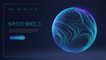 Sphere Shield Protect In Abstract Style. Virus Protection Bubble. Sphere Lines Technology Background. Magic Orb Vector Illustration.