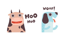 Cute Animals Making Sounds Set, Adorable Cow, Dog Saying Moo, Woof Cartoon Vector Illustration