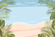 Tropical Beautiful Beach. Frame Template For Banners With Different Leaves Palm Against The Background Of The Ocean Or Sea . Travelling, Summer Vacation Concept, Tourism. Vector  Illustration