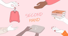 Concept Of Second Hand Exchange, Slow Fashion And Conscious Sustainable Eco Consuming. Vector Illustration Of People Hands Donating Trading Selling Buying Thrifting Vintage Clothing Books Electronics.