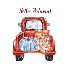 Watercolor Autumn Illustration Of Red Vintage Truck With Fall Decor, Cozy Blanket, Pastel Blue Pumpkin. Hand Drawn Thanksgiving Card.