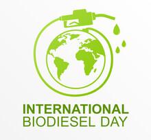 International Biodiesel Day With Gasoline Pistol