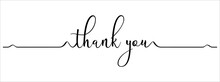 Thank You Hand Lettering Design. Thank You Calligraphy. Thank You Text Typography Letter Vector Graphic Design For Greeting Card Label And Web Banner.