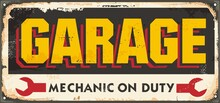 Old Garage Sign. Mechanic On Duty, Car And Vehicles Service And Repair Advertisement. Vector Garage Vintage Poster Decoration.