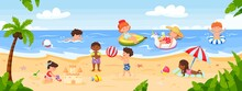 Kids Playing At Beach. Happy Children Playing At Seaside, Swimming In Ocean, Building Sandcastle. Summer Holiday Or Vacation Vector Illustration. Characters Having Recreation Activities