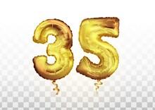 Golden Number 35 Thirty Five Metallic Balloon. Party Decoration Golden Balloons. Anniversary Sign For Happy Holiday, Celebration, Birthday. Metallic Design Balloon.
