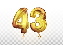 Vector Golden Foil 43 Number Forty Three Metallic Balloon. Party Decoration Golden Balloons. Anniversary Sign For Happy Holiday, Celebration, Birthday, Carnival