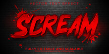 Scream Editable Text Effect, Dead And Scary Text Style.