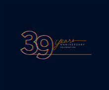 39th Years Anniversary Logotype With Colorful Multi Line Number Isolated On Dark Background.
