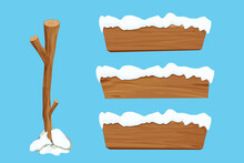 Wood Sign, Set Tree Stick And Wooden Empty Planks With Snow In Cartoon Style Isolated On White Background. Game Assets, Ui Element. Textured Material, Frame For Massage, Decoration.