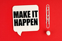 On A Red Background, Paper Clips Are An Exclamation Mark And A Thought Plate With The Inscription - MAKE IT HAPPEN