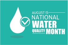 August Is National Water Quality Month Vector Illustration, Suitable For Web Banner Or Printing Campaign