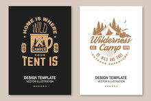Wilderness Camp. Be Wild And Free. Vector. Flyer, Brochure, Banner, Poster Design With Cup, Campin Tent, Axe And Forest Silhouette.