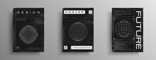 Set Of Retrofuturistic Posters With HUD Elements, Broken Laser Grid, And Wireframe Planet. Black And White Retro Cyberpunk Style Poster Design. Electronic Music Cover Design. Vector