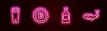 Set Line Bottle Opener, Cap With Beer, Beer Bottle And Dried Fish. Glowing Neon Icon. Vector