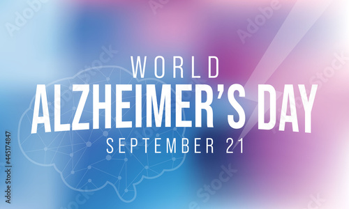 Obraz na plátne World Alzheimer's day is observed every year on September 21,  it is a progressive disease, where dementia symptoms gradually worsen over a number of years