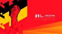 Banner Illustration Of Belgium National Day Celebration. Waving Flag And Hands Clenched. Vector Illustration.