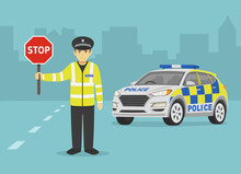 Isolated British Traffic Police Officer Holding A Stop Sign. Police Suv Car Perspective Front View. Flat Vector Illustration Template.
