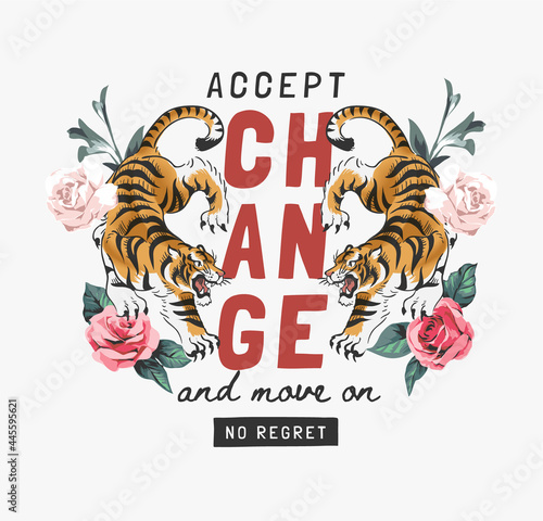 Foto accept change slogan with tigers and roses vector illustration