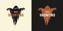 Ghost Horror Halloween For Halloween Print. Fear Evil Spirit Or Spectre For T-shirt Halloween Design. Spooky Phantom For Dark Haunted Halloween Party