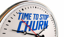 Time To Stop Churn Losing Customers Time Retain Clients Clock 3d Illustration