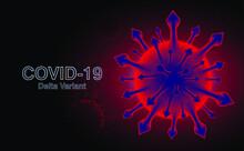 Coronavirus Delta Plus Variant Background. Red Background