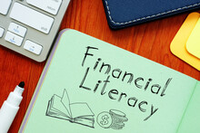 Financial Literacy Is Shown On The Business Photo Using The Text
