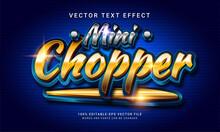 Mini Chopper 3d Editable Text Style Effect