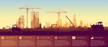 Construction Site With A Tower Crane. Construction Of Houses. Infographics For Website Or Presentation. Modern City. Panoramic View Of The Construction Site. EPS 10